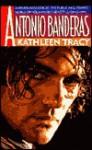 Antonio Banderas - Kathleen Tracy