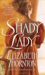 Shady Lady - Elizabeth Thornton