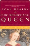 The Reluctant Queen (Queens of England 8) - Jean Plaidy