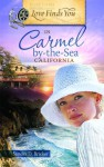Love Finds You in Carmel-By-The-Sea, California - Sandra D. Bricker