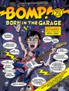 Bomp! 2: Born In The Garage - Mike Stax, Alec Palao