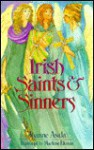Irish Saints and Sinners - Joanne Asala