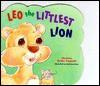 Leo, the Littlest Lion - Christine Harder Tangvald