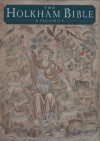 The Holkham Bible: Picture Book: A Facsimile - Michelle P. Brown