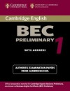 Cambridge BEC Preliminary: Practice Tests from the University of Cambridge Local Examinations Syndicate - Cambridge University Press