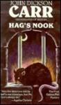 Hag's Nook - John Dickson Carr