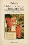 British Children's Poetry in the Romantic Era: Verse, Riddle, and Rhyme - Donelle R. Ruwe