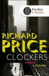 Clockers: Roman (German Edition) - Richard Price, Peter Torberg
