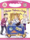 Eloise Takes a Trip - Kay Thompson, Hilary Knight, Sonali Fry, Carolyn Bracken