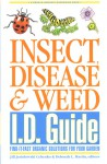 Insect, Disease & Weed I.D. Guide: Find-It-Fast Organic Solutions for Your Garden (Rodale Organic Gardening Book) - Deborah L. Martin