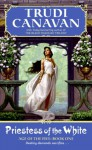 Priestess of the White: Age of the Five Gods Trilogy Book 1, the - Trudi Canavan