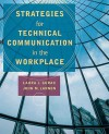 Strategies for Technical Communication in the Workplace - Laura J. Gurak, John M. Lannon