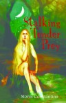 Stalking Tender Prey (The Grigori Trilogy) - Storm Constantine