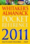 Whitaker's Almanack Pocket Reference 2011 - A & C Black