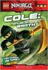 Cole: Ninja of Earth - Greg Farshtey