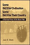 Some Did It For Civilisation, Some Did It For Their Country: A Revised View Of The Boxer War - Jane E. Elliott