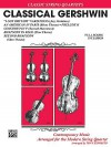 Classical Gershwin: Full Score & Parts, Full Score & Parts - George Gershwin