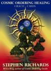 Cosmic Ordering Healing Oracle Cards - Stephen Richards