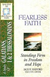 The Spirit-Filled Life Bible Discovery Series: B21-Fearless Faith - Jack Hayford