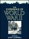 The Experience of World War II - John Campbell