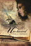 Uncharted: Story for a Shipwright - J.B. Chicoine