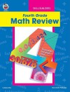 Fourth Grade Math Review - Robyn Silbey, John Crum