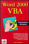 Word 2000 Vba Programmers Reference - Duncan Mackenzie, Felipe Martins
