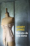 Retrato de una dama - Henry James