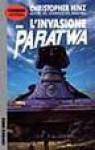 L'invasione dei Paratwa - Christopher Hinz, Gianluigi Zuddas