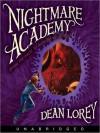 Nightmare Academy - Dean Lorey, Oliver Wyman