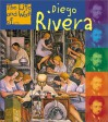 Diego Rivera - Adam R. Schaefer