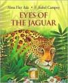 Eyes of the Jaguar (Gateways to the Sun) (Gateways to the Sun) - Alma Flor Ada, Felipe Davalos