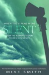 """When the Sirens Were Silent"" How the Warning System Failed a Community - Mike Smith"