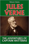 The Adventures of Captain Hatteras by Jules Verne - Jules Verne