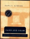 Sand and Foam: A Book of Aphorisms - Kahlil Gibran