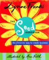 The Seed Handbook: The Feminine Way to Create Business - Lynne Franks, Ann Field