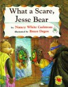 What A Scare, Jesse Bear - Nancy White Carlstrom, Bruce Degen
