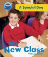 My New Class (A Special Day) - Claire Llewellyn