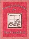 Praying God's Promises for Your Grandchildren - Thomas Nelson Publishers
