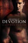 Measure of Devotion - Caethes Faron