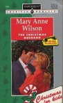 The Christmas Husband - Mary Anne Wilson