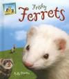 Frisky Ferrets - Kelly Doudna