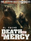 Death Got No Mercy (The Afterblight Chronicles, #7) - Al Ewing