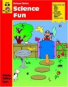 Science Fun: Grade 2-3 - Jo Ellen Moore, Jo Supancich