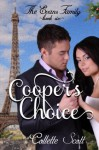 Cooper's Choice (The Evans Family, Book Six) - Collette Scott