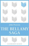 The Bellamy Saga - John Pearson