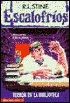 Terror en la Biblioteca (Escalofríos, #8) - R.L. Stine