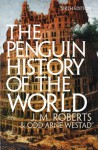 The Penguin History of the World - J.M. Roberts, Odd Arne Westad