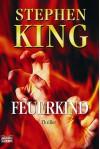 Feuerkind - Harro Christensen, Stephen King
