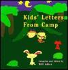 Kid's Letters from Camp - Bill Adler Jr.